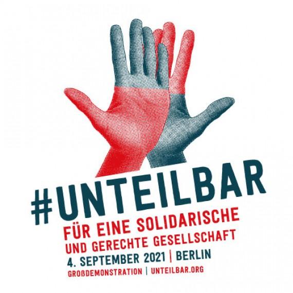 Bild: zweifarbige Hände darunter der Text: #unteilbar Für eine solidarische und gerechte Gesellschaft 4. September 2021 | Berlin  Großdemonstration unteilbar.org